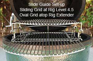 rig inside large big green egg with oval sliding grids and lower oval grid sliding out